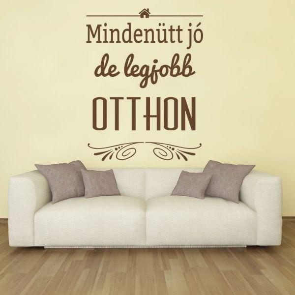 Mindenütt jó falmatrica idézet fali matrica magyar szöveges felirat falra