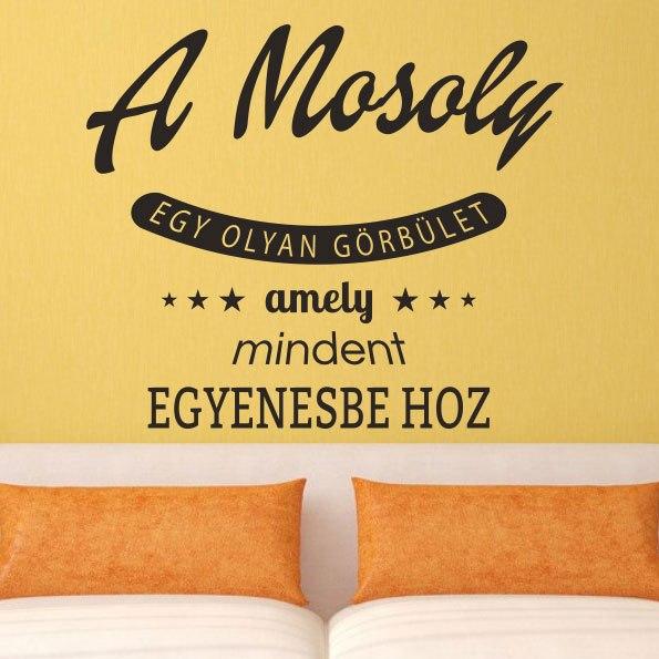 Mosoly idézet dekoráció faltetoválás magyar feliratos felirattal szöveges