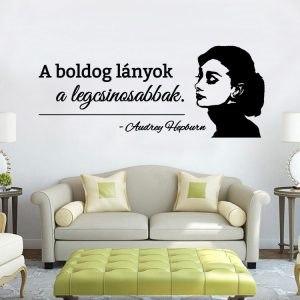 Boldog lányok Audrey Hepburn idézet falmatrica faltetoválás házilag