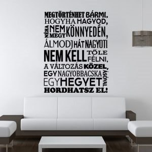 Megtörténhet bármi magyar feliratos idézet falmatrica faltetoválás házilag