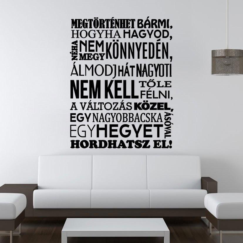 """""""Megtörténhet bármi"""" idézet falmatrica dekoráció M826"""