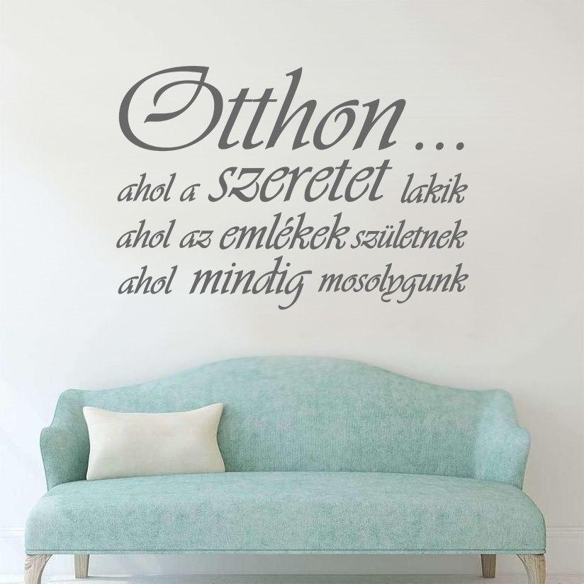 """""""Otthon ahol"""" idézet falmatrica dekoráció M836"""