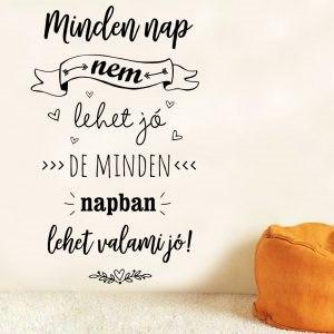 Motivációs idézet magyar szöveges feliratok fali kép falmatrica faltetoválás